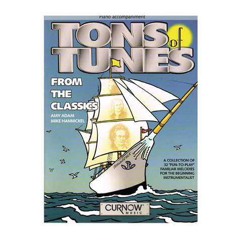 Tons of Tunes from the Classics - Piano Accompaniment arranged by Adam/Hannickel Hal Leonard 44006814