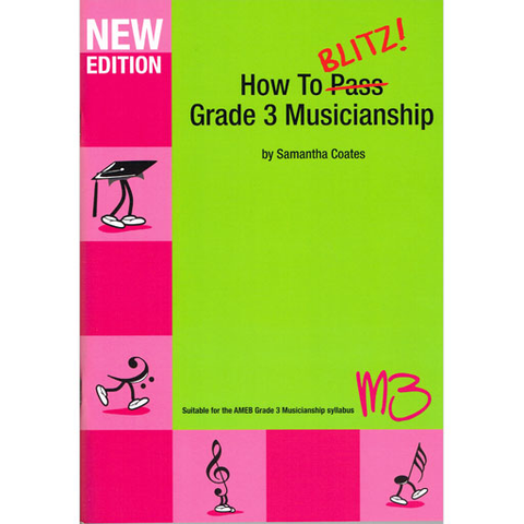 How to Blitz Musicianship Grade 3 - Student Book by Coates M3