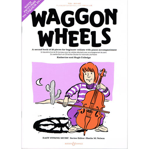 Waggon Wheels - Cello/Online Access/Piano Accompaniment by Colledge Boosey & Hawkes M060087486