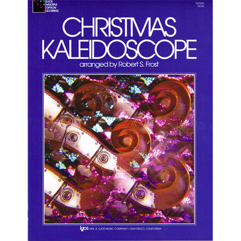 Christmas Kaleidoscope Volume 1 - Violin Part Kjos 76VN