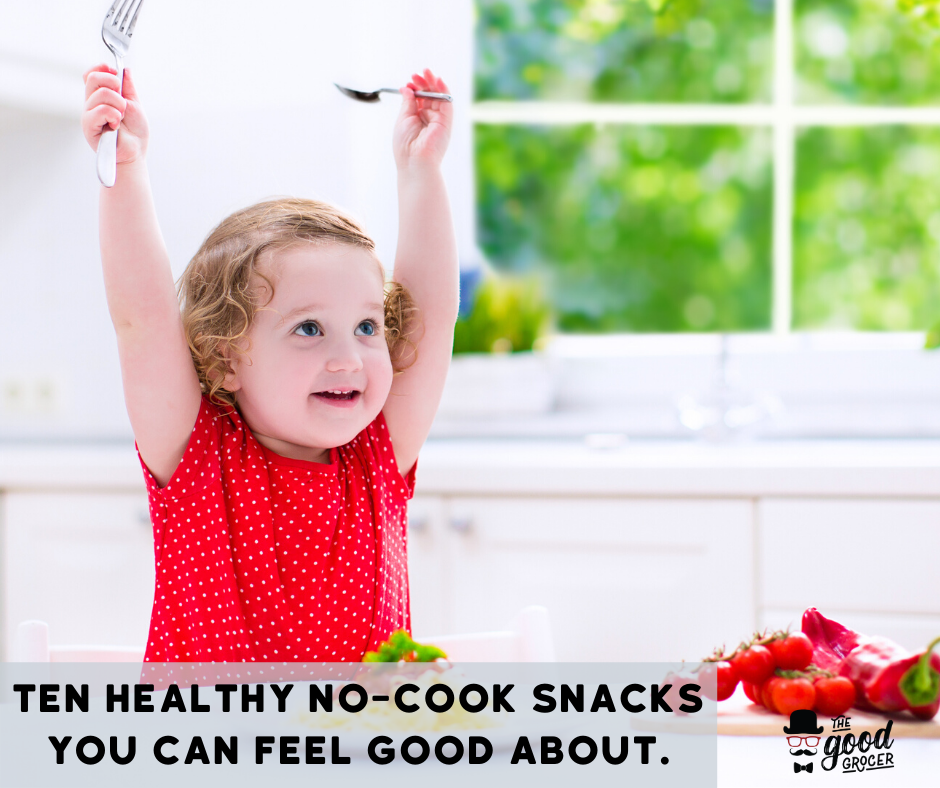 Ten Healthy No Cook Snacks You Can Feel Good About