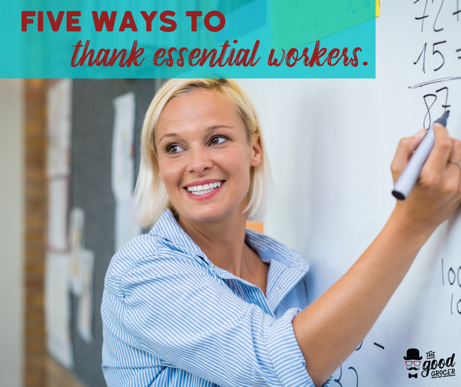 Five Easy Ways to Thank Essential Workers