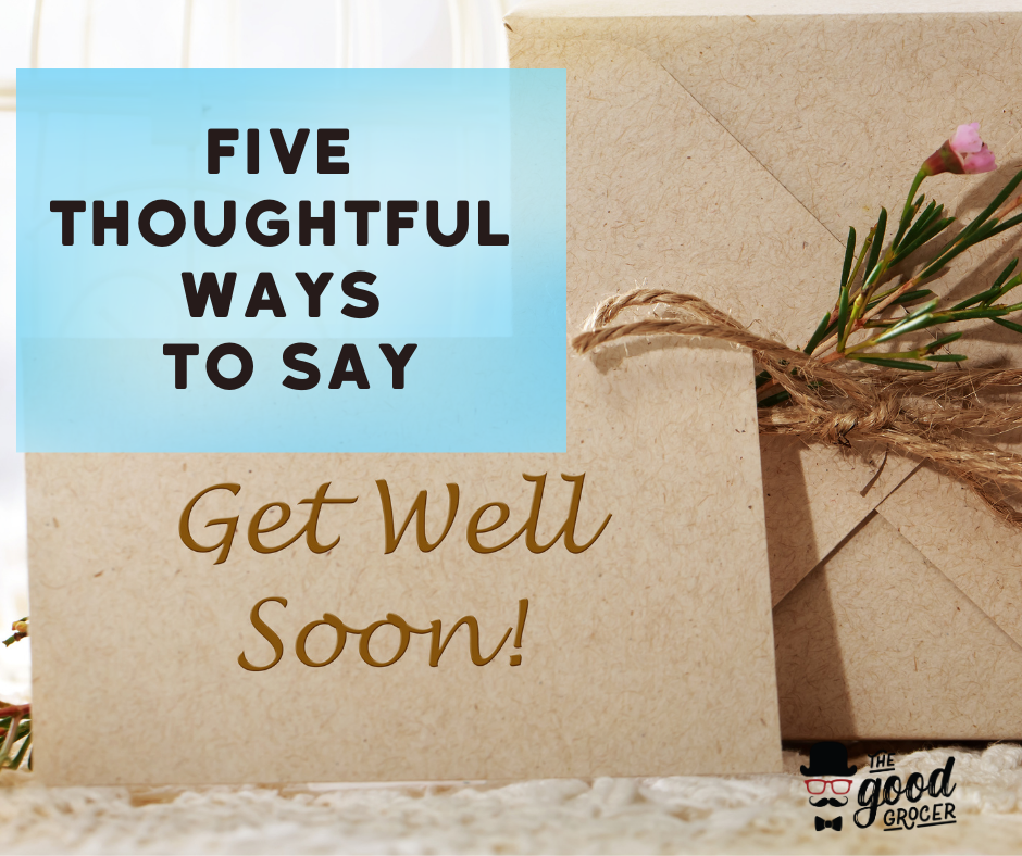 Five Thoughtful Get Well Soon Gifts