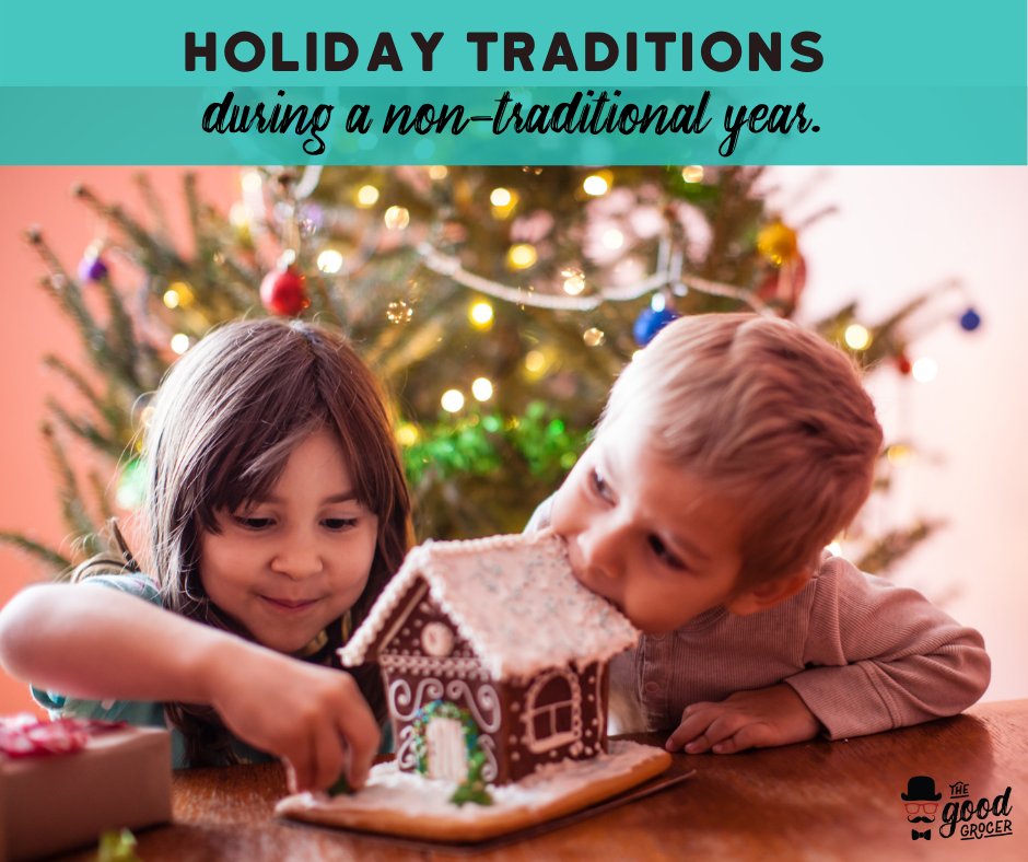 Holiday Traditions in a Non-Traditional Year