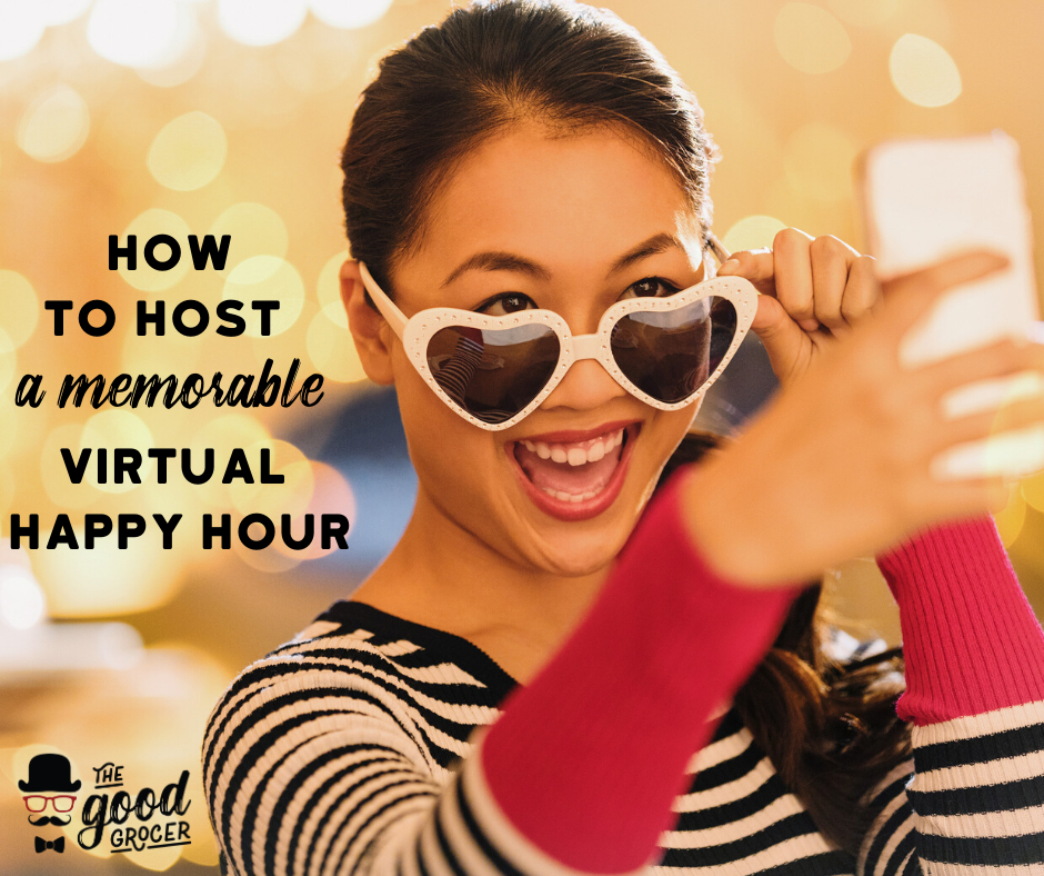 How to Host a Fun Virtual Happy Hour