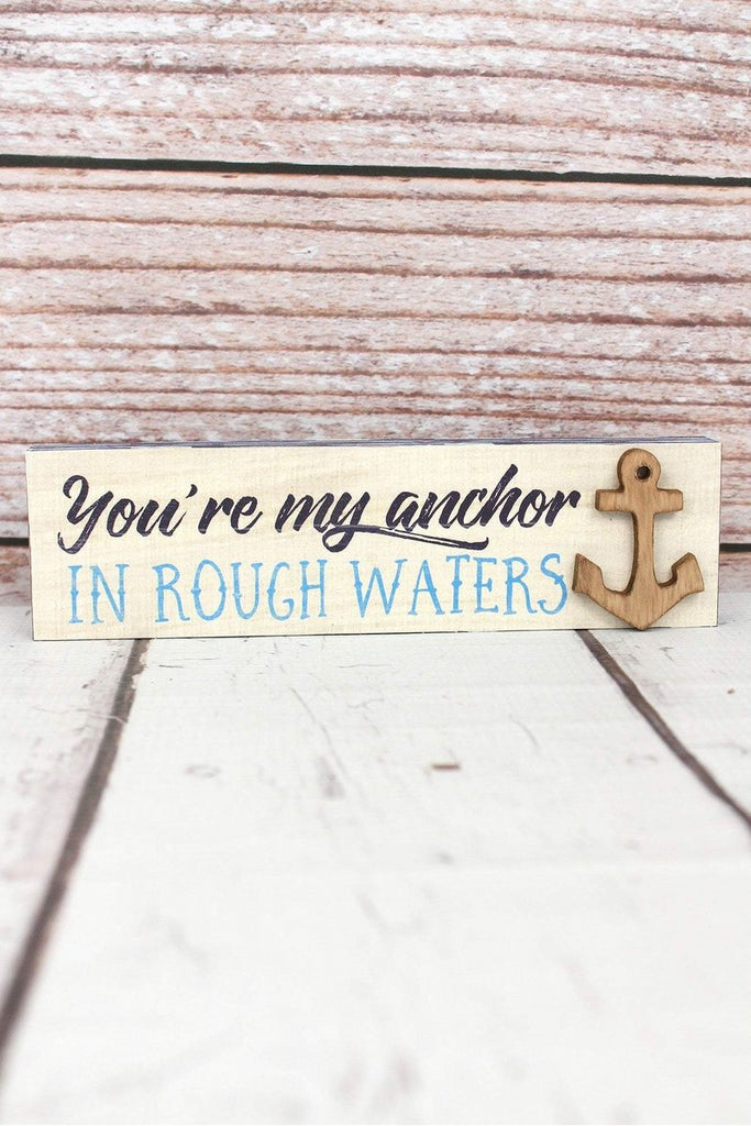 """You're My Anchor In Rough Waters"" Block - Southern Style and Stash A Specialty Boutique"