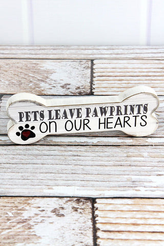 """Pets Leave Pawprints"" Wood Dog Bone Sign - Southern Style and Stash A Specialty Boutique"