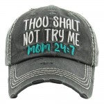 Thou Shalt Not Try Me Hat - Southern Style and Stash A Specialty Boutique