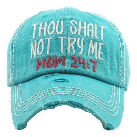 "Vintage, distressed baseball cap featuring ""Thou Shall Not Try Me, Mom 24:7"" embroidered detail. - Southern Style and Stash A Specialty Boutique"