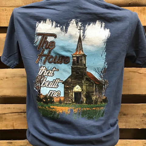 The House That Built Me T-Shirt - Southern Style and Stash A Specialty Boutique