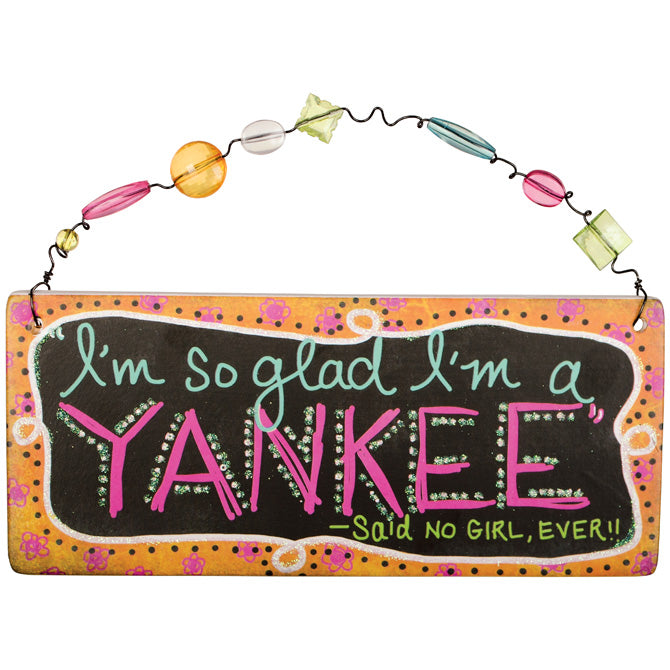 "Sassy and Southern ""Yankee"" Message Bar - Southern Style and Stash A Specialty Boutique"