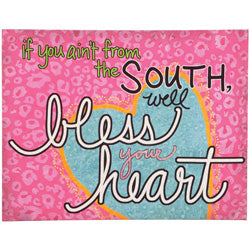 "Sassy and Southern ""Bless Your Heart"" Wall Art - Southern Style and Stash A Specialty Boutique"