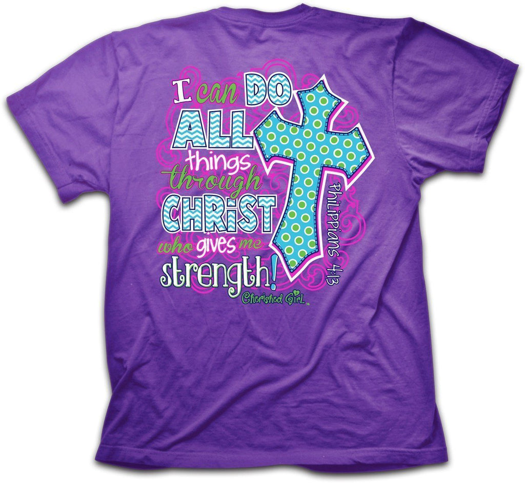 I Can Do All Things T-Shirt - Southern Style and Stash A Specialty Boutique