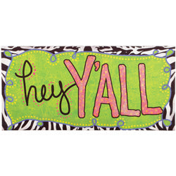 "Sassy and Southern ""Hey Y'all"" Wall Art - Southern Style and Stash A Specialty Boutique"
