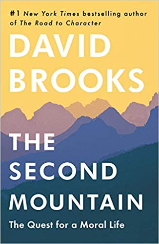 The Second Mountain: The Quest for a Moral Life