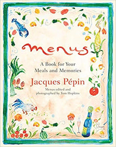 Menus: A Book for Your Meals by Jacques Pepin