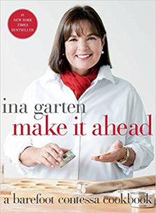 Barefoot Contessa: Make It Ahead