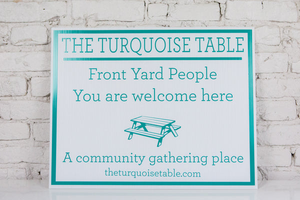 The Turquoise Table Yard Signs