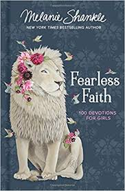 Fearless Faith: 100 Devotionals fo Girls