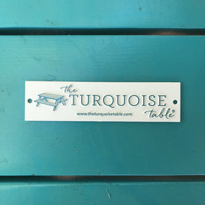 The Turquoise Table Plaque