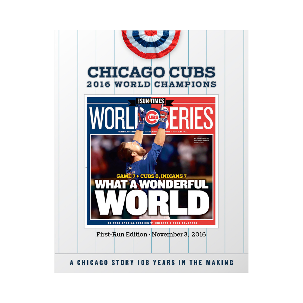 Chicago Sun-Times 2016 World Series First Run Cover Poster