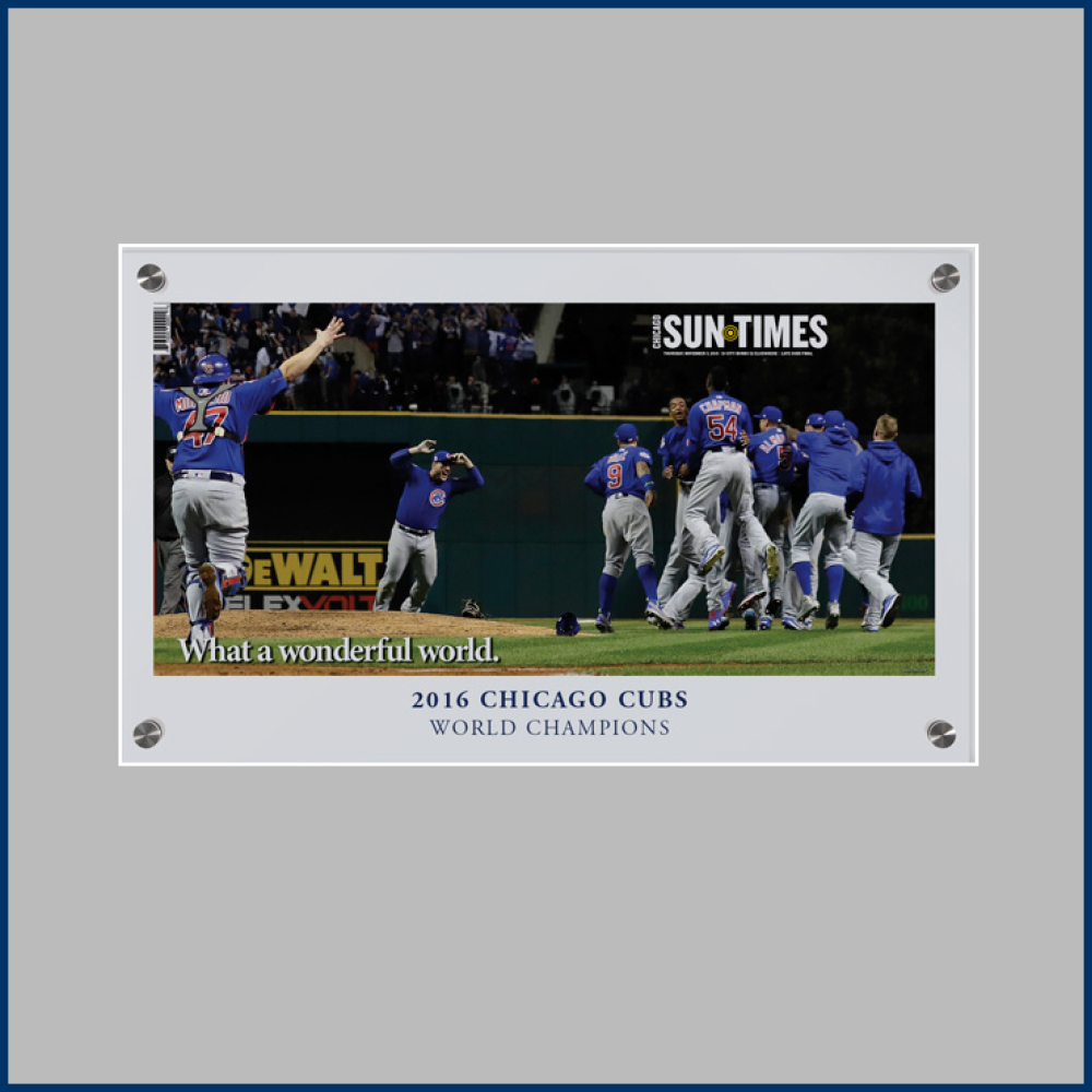 Chicago Sun-Times Cubs 2016 World Series Victory Wrap Plaque, Acrylic