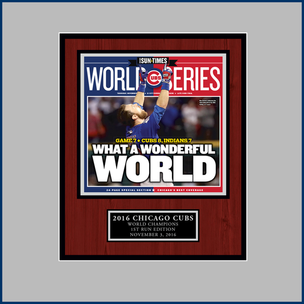 Chicago Sun-Times Cubs 2016 World Series Victory 1st Run Edition Plaque - Wood