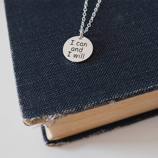 I Can and I Will Necklace, Inspirational Necklace
