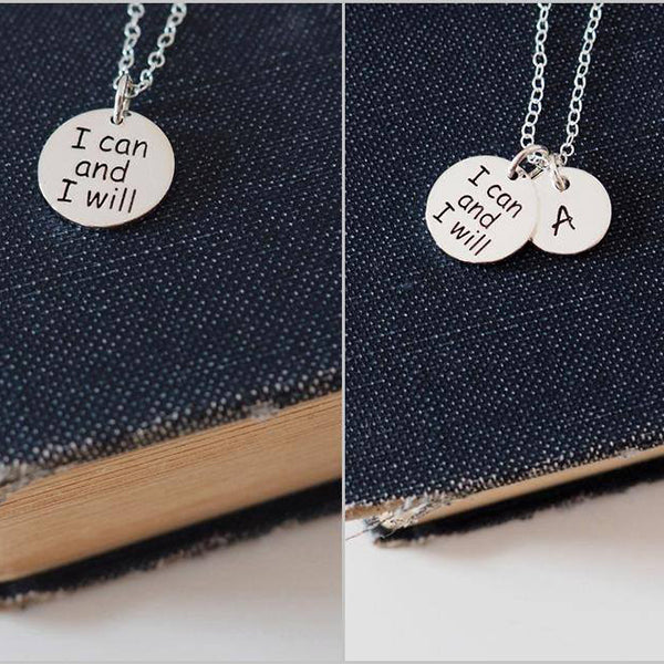 I Can and I Will Necklace, Sterling Silver Initial Necklace, Inspirational Necklace