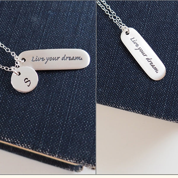 """Live Your Dream"" Necklace"