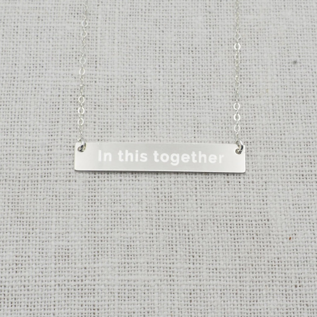 We are all in this together necklace in sterling silver
