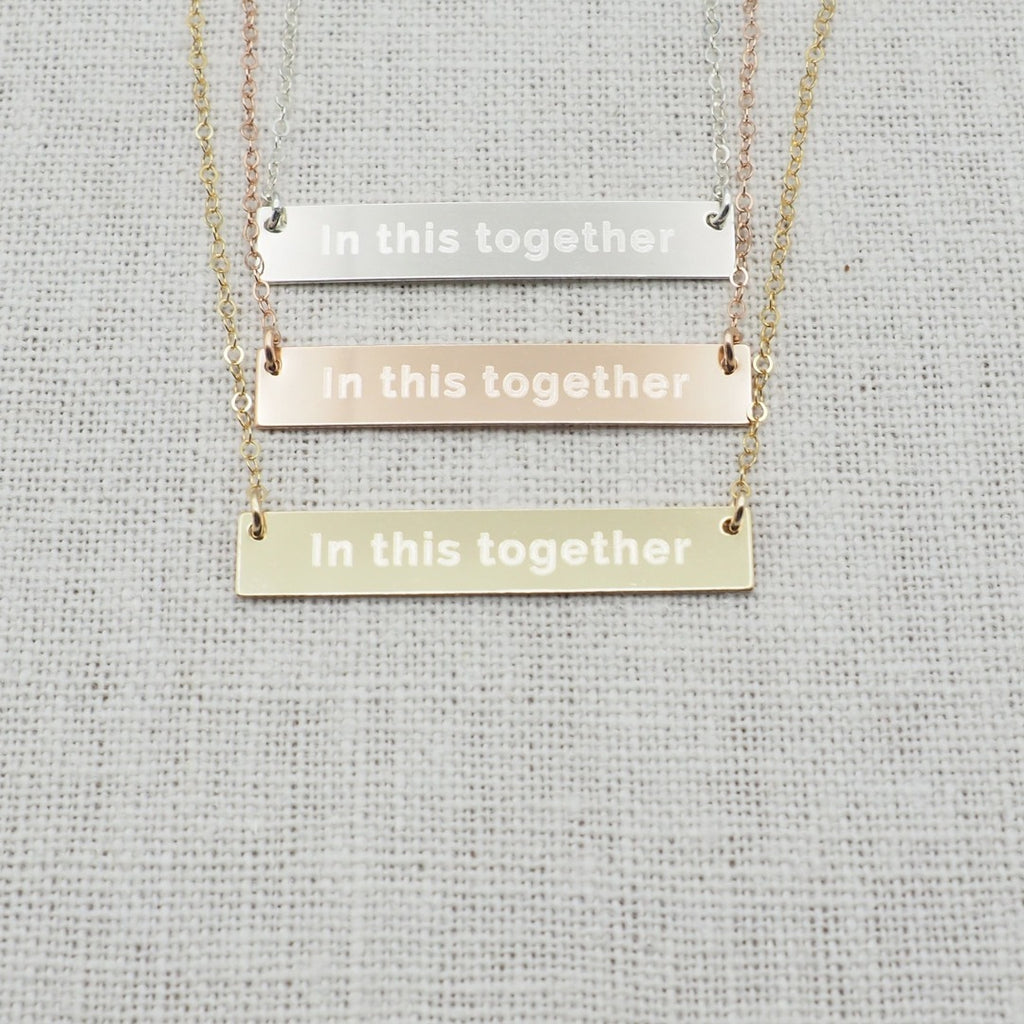 We are all in this together necklace in sterling silver, gold filled and rose gold filled