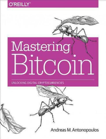 Mastering Bitcoin: Unlocking Digital Crypto-currencies