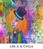 Life is a Circus by Danita Lyn