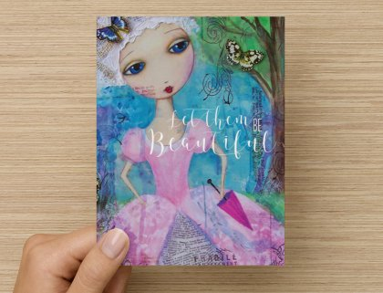 Let Them Be Beautiful - Greeting Card