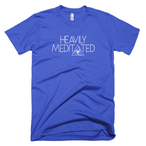 Heavily Meditated - Unisex Short Sleeve T-Shirt