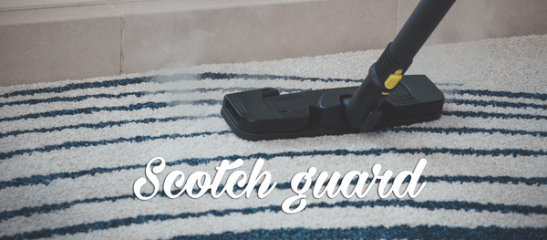 Scotch guard
