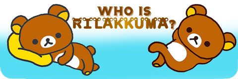 Who is Rilakkuma?