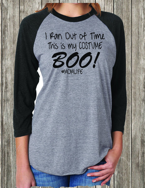 Funny Woman Halloween shirt, Not Time This is My Costume, Woman Halloween costume, Reglan Shirt