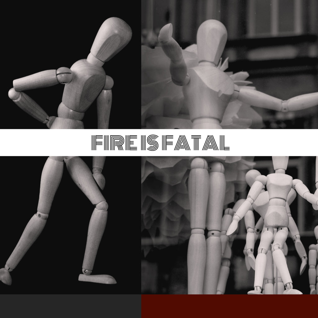 Fire is Fatal by Fire is Fatal