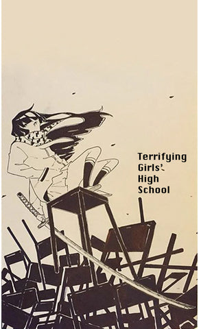Terrifying Girls' High School by Terrifying Girls' High School
