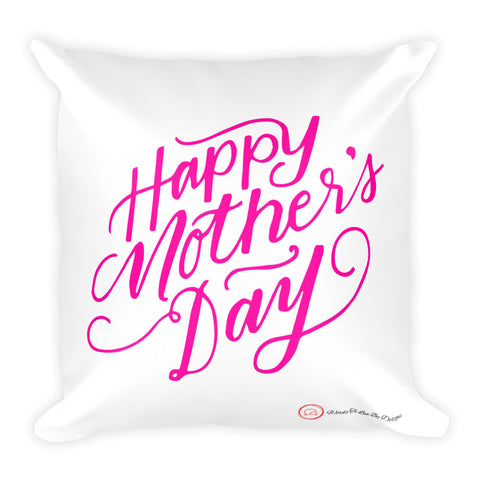Throw Pillow-Happy Mother's Day