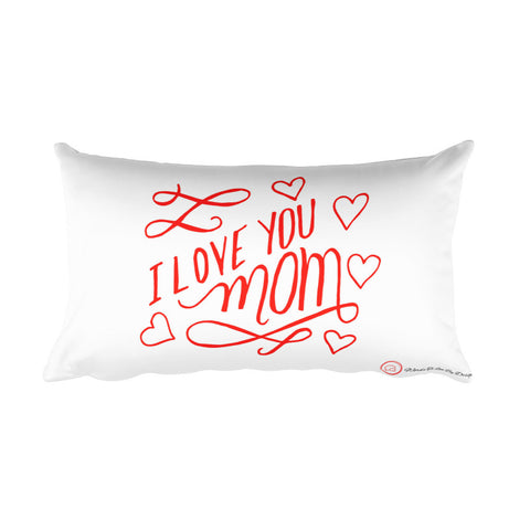 Rectangular Pillow-I Love You Mom