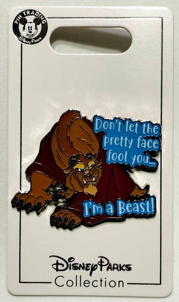 Beast Don't Let The Pretty Face Fool You I'm A Beast Disney Pin