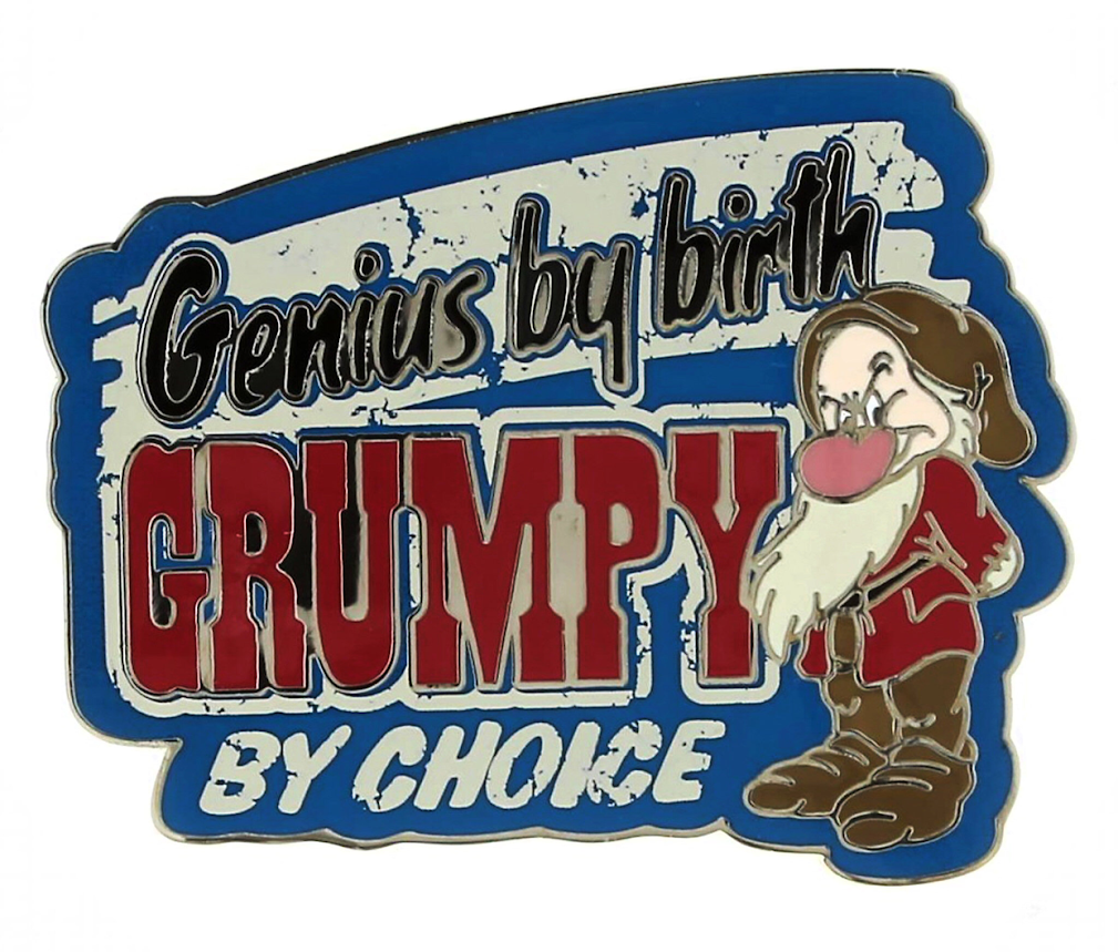 Grumpy By Choice Disney Pin