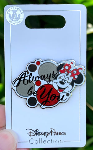 Minnie Mouse Always Be You Disney Pin