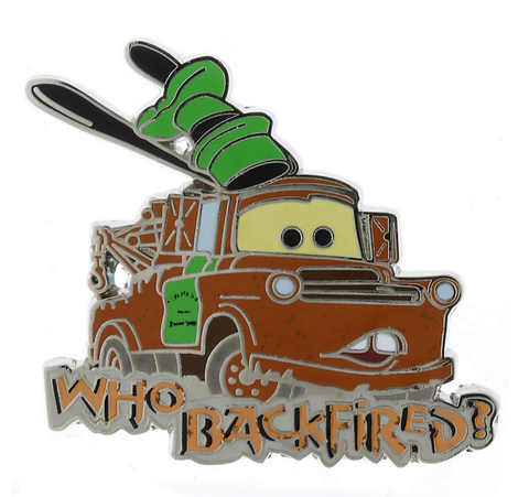 Tow Mater Who Backfired Cars Disney Pin