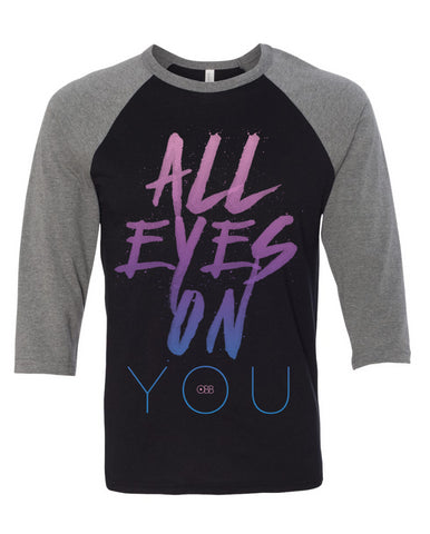 All Eyes on You Baseball Tee