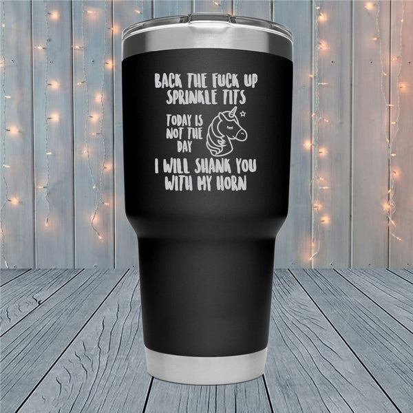 Back The Fuck Up Laser Engraved Tumblers