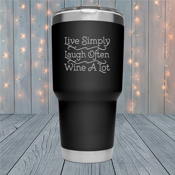 Wine A Lot Laser Engraved Tumblers